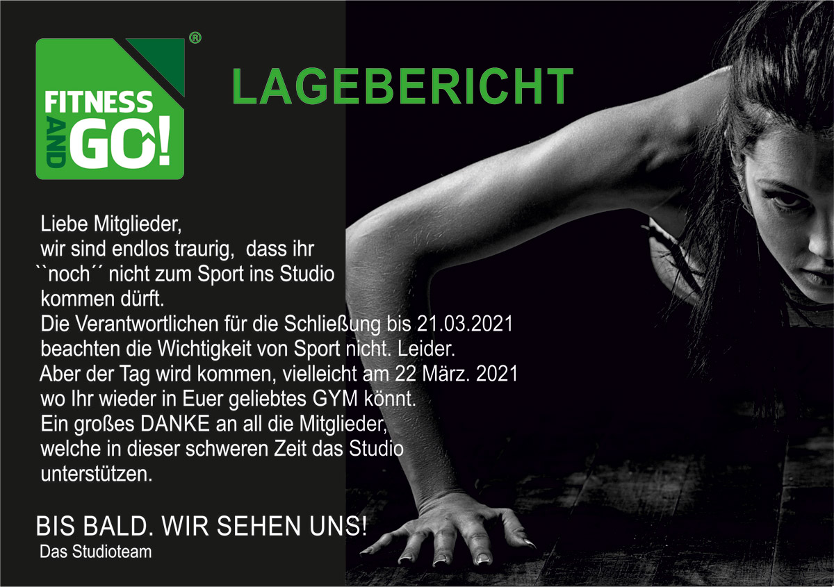 Fitness and Go! Lagebericht